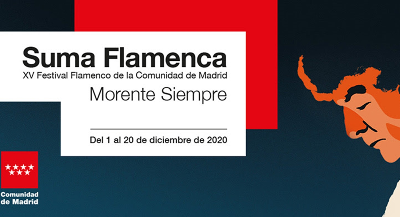 Asunto Estrella Morente y Carmen Linares ponen el broche a la última semana del XV Festival Suma Flamenca 14-20 DIC Suma Flamenca 2020 madrid